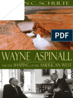 Steven C. Schulte-Wayne Aspinall and the Shaping of the American West (2002)
