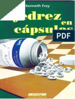 Ajedrez en Cápsulas - Frey, K - 2010