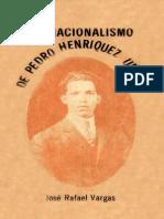 José Rafael Vargas - El Nacionalismo de Pedro Henríquez Ureña