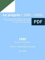 Le progrčs ( 1889 � 1939)