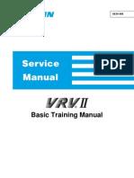 VRVII Basic Training