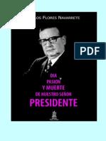 Día, Pasión y Muerte de Nuestro Señor Presidente (Segunda Parte)
