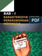 Karakteristik Umum Perekonomian Indonesia