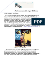 Enhancing Performance With Super Stiffness