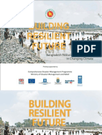 Building Resilient Future - Bangladesh Reducing Disaster Risks in Changing Climate