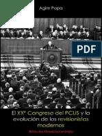 Agim Popa; El XXº Congreso del PCUS y la evolución de los revisionistas modernos, 1981.pdf