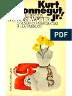 Vonnegut Kurt Jr - Dios Le Bendiga Mr Rosewater