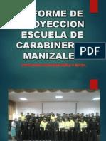 Informe de Proyeccion Carabineros Manizales