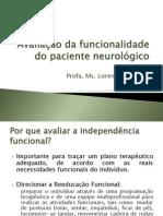Avaliação Da Independência Funcional Do Pa Ciente Neurológico