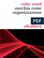 Colin Ward - Anarchia Come Organizzazione (2013)