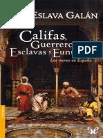 Califas, guerreros, esclavas y eunucos de Juan Eslava Gal�n r1.0