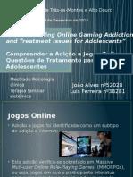 Apresentação Adição a Jogos Online