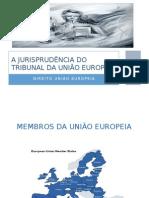 A Jurisprudência do Tribunal da União Europeia.pptx