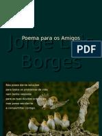 Borges_-_Poema_a_los_Amigos_+