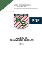 Manual de Convivencia Escolar 2015 Colegio Kronos School