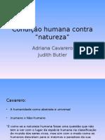 Condição Humana Contra Natureza