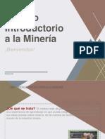 PPT_MÓDULO_INTRODUCTORIO_A_LA_MINERÍA-Corregido[1]