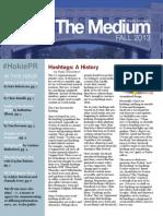 The Medium Fall 2013