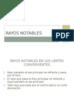 Rayos Notables