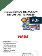 Mecanismos de Accion de Los Antivirales
