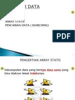 03. Array Statis Dan Searching