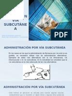 Aplicacion via Subcutanea