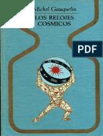 Gauquelin Michel - Los Relojes Cósmicos