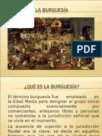 La Burguesia. Origenes y desarrollo.