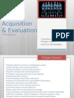 image acquisition & evaluation