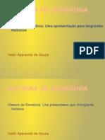 Histoire Du Rondônia
