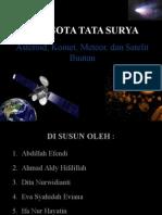 Kelompok 4_Asteroid, Komet, Meteor, & Satelit Buatan