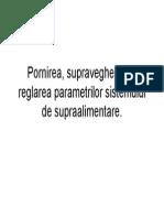 C 5 Pornirea, Supravegherea __i Reglarea Parametrilor Sistemului de Supraalimentare.