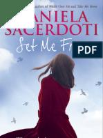Set Me Free, Daniela Sacerdoti