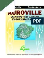Auroville, una ciudad. Una utopía hecha realidad