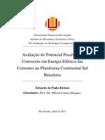 Avaliação do Potencial Passível de Conversão em Energia Elétrica das Correntes na Plataforma Continental Sul Brasileira