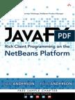 JAVA-FX RICH CLIENT PROGRAMMING ON THE NETBEANS PLATFORM