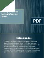Principais Bacias Hidrográficas Do Brasil