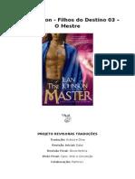 Jean Johnson - Filhos do Destino 03 - O Mestre (Rev. PRT).doc
