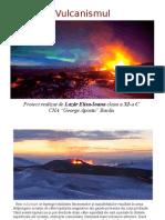 Vulcanismul - eruptiile vulcanice