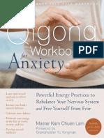 Qigong Workbook for Anxiety, The - Lam, Master Kam Chuen