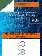Metodologia Kendall y Metododologia de Senn