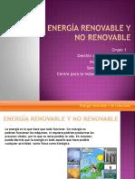 Energía Renovable y No Renovable