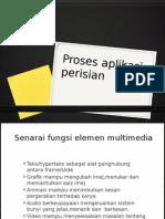 Proses aplikasi perisian