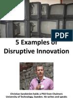 Disruptive Innovation Egs