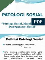 Patologi Sosial, Masalah Sosial, Disorganisasi Sosial