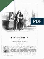 Les Medicis d' Alexandre Dumas.