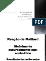 08 - Reação de Maillard