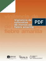 Vigilancia de Epizootias de Monos por Fiebre Amarilla