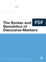 The Syntax and Semantics of Discourse Markers_ Miriam Urgelles-Coll_ Continuum International Publishing Group_2010