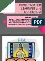 Project Basedlearningandmultimedia 130919185726 Phpapp02